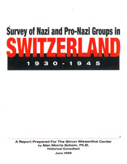 Survey of Nazi and Pro-Nazy groups in Switzerland 1930-1945 by Alan Schome